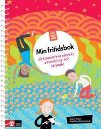 Fritidshem Min fritidsbok : dokumentera elevers utveckling och lärande