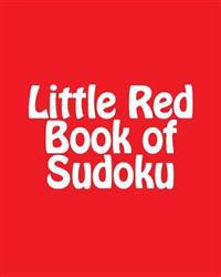 Little Red Book of Sudoku: A Collection of Intermediate Sudoku Puzzles