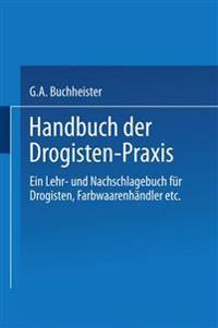 Handbuch Der Drogisten-Praxis