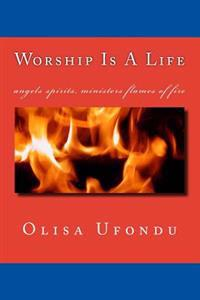 Worship Is a Life