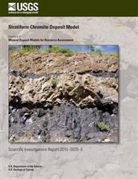 Stratiform Chromite Deposit Model