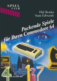 Packende Spiele Für Ihren Commodore 64
