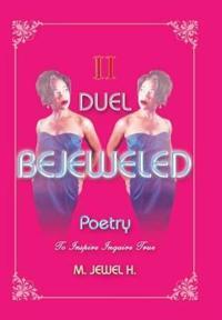 Bejeweled Poetry II