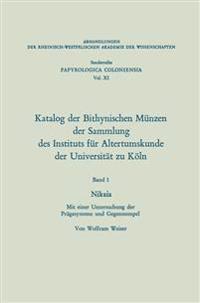 Katalog Der Bithynischen Münzen Der Sammlung Des Instituts Für Altertumskunde Der Universität Zu Köln