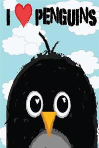 I Love Penguins: A Penguin Journal