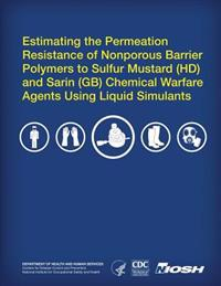 Estimating the Permeation Resistance of Nonporous Barrier Polymers to Sulfur Mustard (HD) and Sarin (GB) Chemical Warfare Agents Using Liquid Stimulan