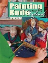 Painting Knife Explained