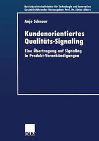 Kundenorientiertes Qualitäts-signaling