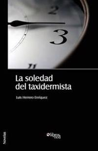 La Soledad del Taxidermista