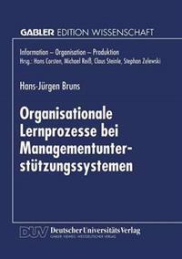 Organisationale Lernprozesse Bei Managementunterstützungssystemen