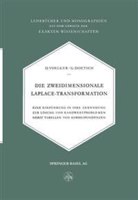 Die Zweidimensionale Laplace-Transformation