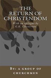 The Return of Christendom