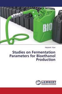 Studies on Fermentation Parameters for Bioethanol Production