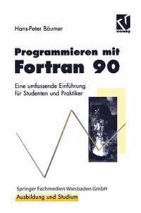 Programmieren Mit Fortran 90