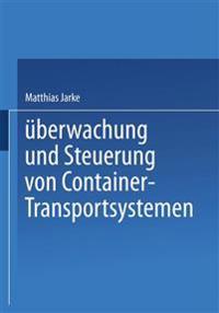 Überwachung und Steuerung von Container-Transportsystemen