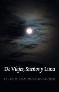 de Viajes, Suenos y Luna