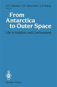 From Antarctica to Outer Space