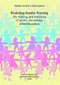 Revisiting Gender Training The Making and Remaking of Gender Knowledge