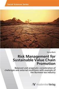 Risk Management for Sustainable Value Chain Promotion