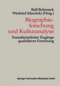 Biographiefurschung Und Kulturanalyse