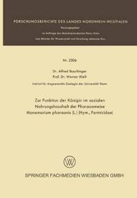 Zur Funktion Der K nigin Im Sozialen Nahrungshaushalt Der Pharaoameise Monomorium Pharaonis (L.) (Hym., Formicidae)