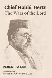 Chief Rabbi Hertz: The Wars of the Lord