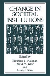 Change in Societal Institutions