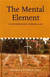 The Mental Element in International Criminal Law