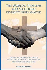 The World's Problems and Solutions Diversity Issues Analysis