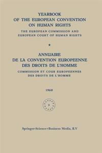 Yearbook of the European Convention on Human Rights / Annuaire de la Convention Europeenne des Droits de L'homme