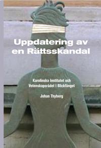 Uppdatering av en rättsskandal : Karolinska Institutet och Vetenskapsrådet i blickfånget - Johan Thyberg | Laserbodysculptingpittsburgh.com