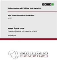 NSFPs Arbok 2013 - Michael Noah Weiss (Ed ) | Inprintwriters.org