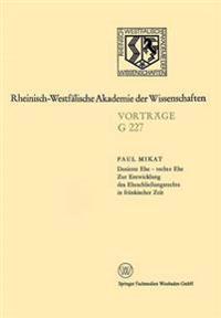 Dotierte Ehe - Rechte Ehe zur Entwicklung des Eheschließungsrechts in Fränkischer Zeit