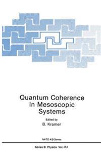 Quantum Coherence in Mesoscopic Systems