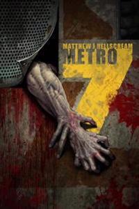 Metro 7: Metro 7