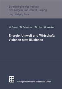 Energie, Umwelt Und Wirtschaft