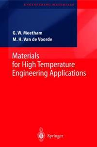 Materials for High Temperature Engineering Applications