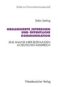 Organisierte Interessen Und Öffentliche Kommunikation