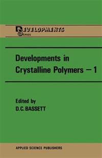Developments in Crystalline Polymers-1