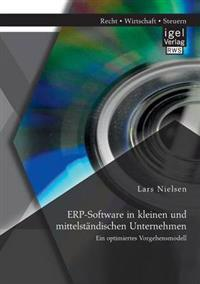 Erp-Software in Kleinen Und Mittelstandischen Unternehmen