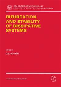 Bifurcation and Stability of Dissipative Systems