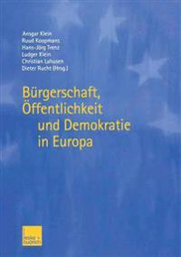 Bürgerschaft, Öffentlichkeit Und Demokratie in Europa