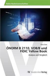 Onorm B 2110, Vob/B Und Fidic Yellow Book