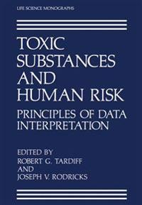 Toxic Substances and Human Risk