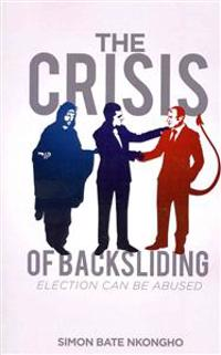 The Crisis of Backsliding