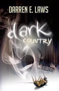 Dark Country: Songs of Love and Murder