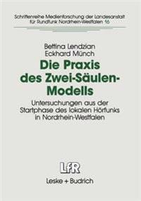Die Praxis des Zwei-Säulen-Modells