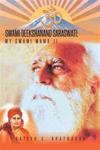 Swami Deekshanand Saraswati