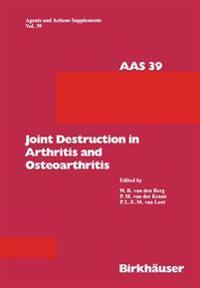 Joint Destruction in Arthritis and Osteoarthritis