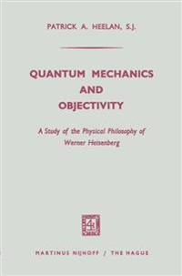 Quantum Mechanics and Objectivity
